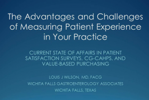 The Advantages and Challenges of Measuring Patient Experience in Your Practice