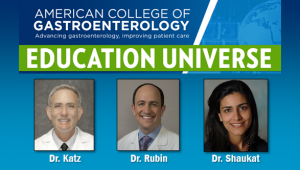 Education Universe Video of the Week, March 24: Aasma Shaukat, MD, MPH, FACG