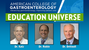 Education Universe Video of the Week, June 2: Kenneth R. DeVault, MD, FACG