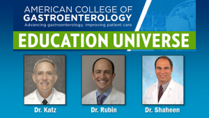 Education Universe Video of the Week, August 4: Nicholas J. Shaheen, MD, MPH, FACG