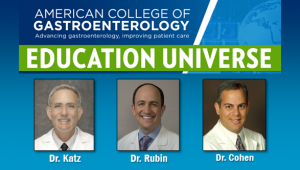 Education Universe Video of the Week, September 22: Stanley M. Cohen, MD, FACG