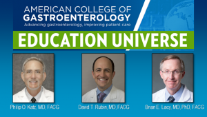 Education Universe Video of the Week, April 6: Brian E. Lacy, MD, PhD, FACG