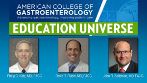 Education Universe Video of the Week, June 22: John R. Saltzman, MD, FACG