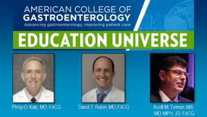 Education Universe Video of the Week, June 8: Scott M. Tenner, MS, MD, MPH, JD, FACG