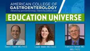 Education Universe Video of the Week, January 11: Francis A. Farraye, MD, MSc, FACG