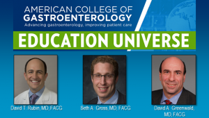 Education Universe Video of the Week, January 25: David A. Greenwald, MD, FACG
