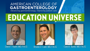 Education Universe Video of the Week, March 15: Carol A. Burke, MD, FACG
